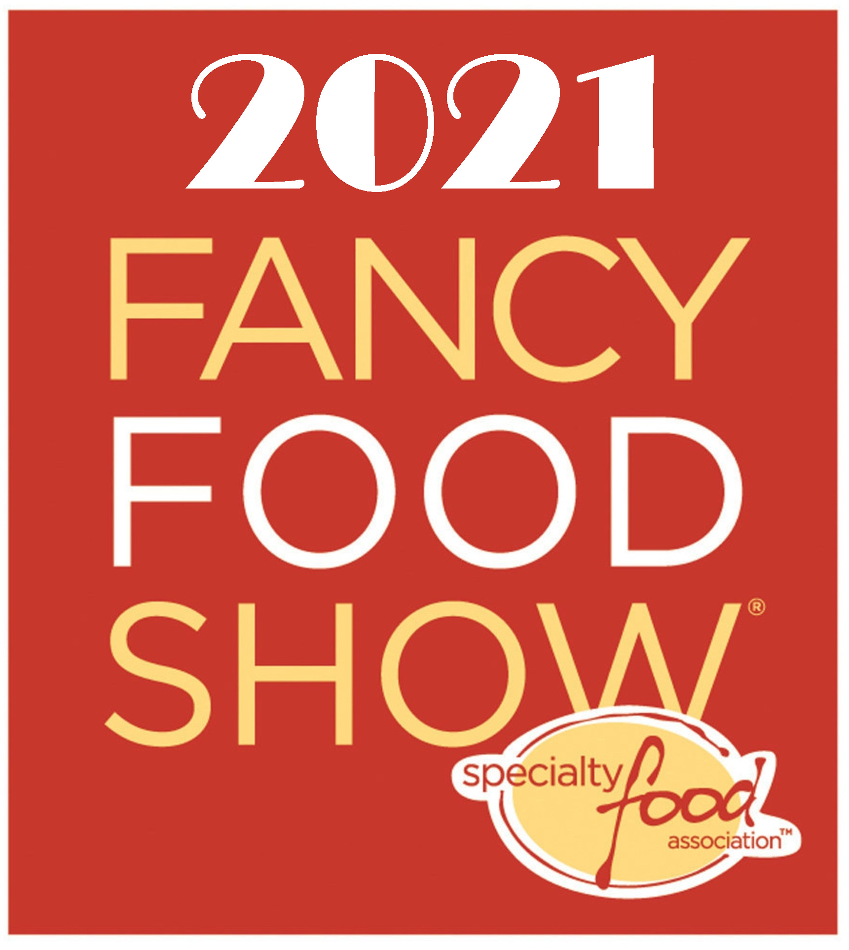 2021 Fancy Food Show